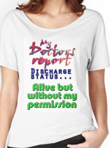 DISCHARGE STATUS Women's Relaxed Fit T-Shirt