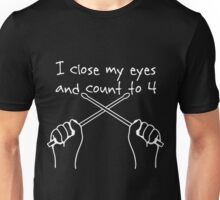 Drummers and Dreamers count to four Unisex T-Shirt