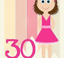 Happy Birthday - 30th Birthday, Female by Emma Holmes