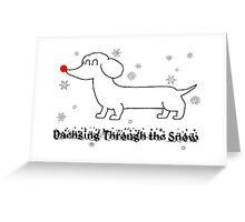 Dachsing Through the Snow Greeting Card