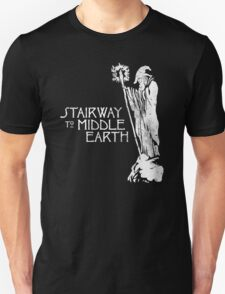 stairway to middle-earth T-Shirt