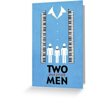 Two and a Half Men Greeting Card