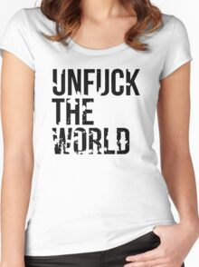 unfuck the world Women's Fitted Scoop T-Shirt