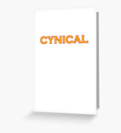 cynical Greeting Card
