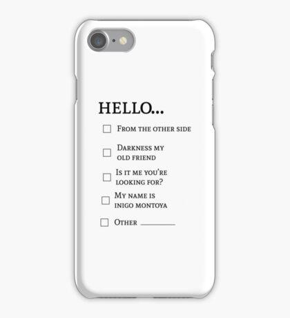 Hello... iPhone Case/Skin