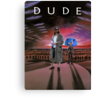 DUDE/DUNE Canvas Print