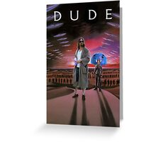 DUDE/DUNE Greeting Card