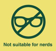 Not suitable for nerds by Lucelia Foote