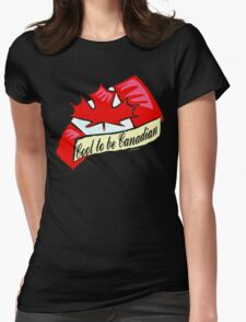 Cool To Be Canadian Womens Fitted T-Shirt