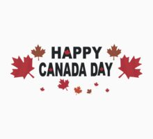 Happy Canada Day by HolidayT-Shirts