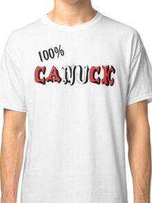 Canadian 100% Canuck Classic T-Shirt