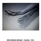 RECURRING DREAM (#6) by Daniel Cox