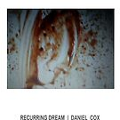 RECURRING DREAM (#11) by Daniel Cox