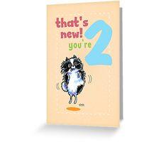 Kids Birthday Age 2 Pomeranian Card Greeting Card