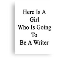 Here Is A Girl Who Is Going To Be A Writer Metal Print
