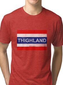 Thighland Tri-blend T-Shirt