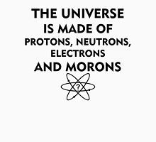 The universe is made of protons, neutrons, electrons and morons (black) Women's Fitted Scoop T-Shirt