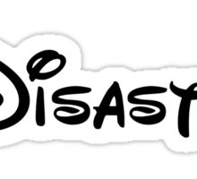 Disney Disaster  Sticker