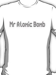 Mr Atomic Bomb (The Killers T Shirt) T-Shirt