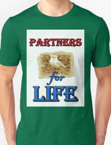 PARTNERS FOR LIFE Unisex T-Shirt