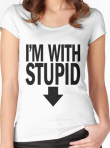 i'm with STUPID.  Women's Fitted Scoop T-Shirt