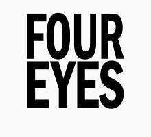 FOUR eyes. T-Shirt