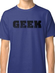GEEK - Black Classic T-Shirt