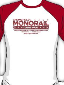Springfield Monorail: Coming Soon! T-Shirt