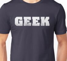 GEEK - White Unisex T-Shirt