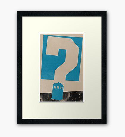 Doctor Who? Framed Print