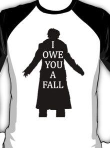I Owe You A Fall T-Shirt