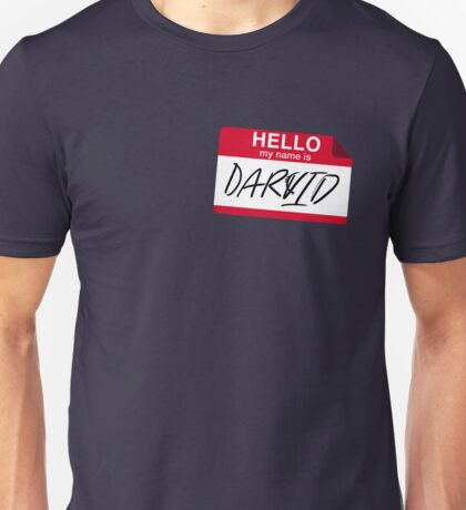 My Name is Darvid Unisex T-Shirt