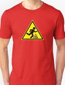 Warning Signs Are Hazardous T-Shirt