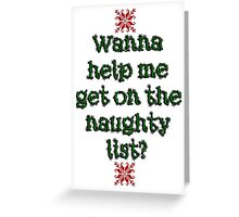 Naughty list Greeting Card