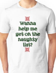 Naughty list Unisex T-Shirt