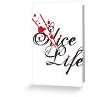 Slice of Life ? Greeting Card
