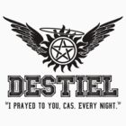Destiel Quote Shirt Series #5 by HarmonyByDesign
