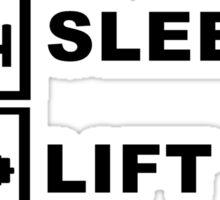 Eat, sleep, lift, repeat. Sticker