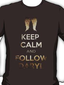 Keep Calm And Follow Daryl T-Shirt