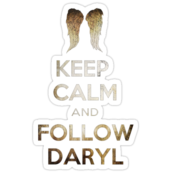 Keep Calm And Follow Daryl by Eren