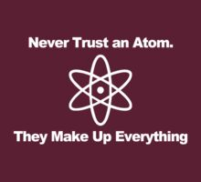 Never trust an atom... by albertot