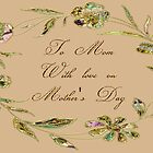 To Mom With Love On Mother&#x27;s Day Card by Vickie Emms