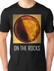 On The Rocks! Unisex T-Shirt