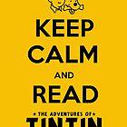 Keep Calm and Read Tintin (print) by rafstardesigns