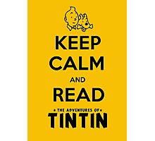Keep Calm and Read Tintin (print) Photographic Print