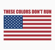 These Colors Don't Run by 5thcolumn