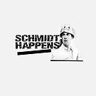 schmidt happens by kirsten-leigh