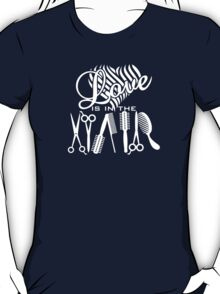 Love is in the Hair T-Shirt