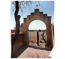 Garden arch, San Xavier del Bac Poster
