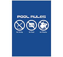 Pool Rules (Print Version) Photographic Print